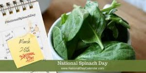 National Spinach Day 2021